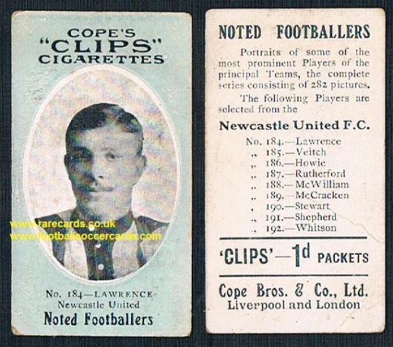 1909 Cope's Clips 2nd series Noted Footballers, 282 back, 184 Lawrence Newcastle United